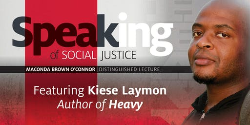 Speaking of Social Justice with Kiese Laymon, Author of Heavy