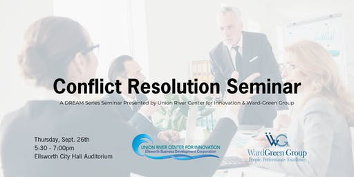DREAM Series Seminar: Conflict Resolution