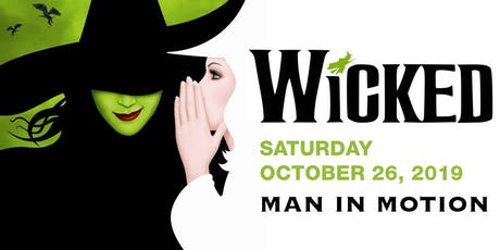Man In Motion Goes To Broadway: WICKED! tickets