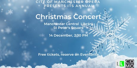 FREE Christmas Concert by City of Manchester Opera tickets