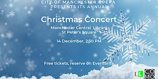 FREE Christmas Concert by City of Manchester Opera