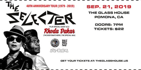 The Selecter w/ Rhoda Dakar, Unsteady, Half Past Two and Ayahuaska tickets