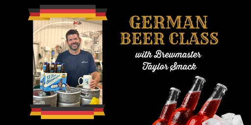 German Beer Class with Brewmaster Taylor Smack