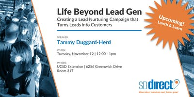 Life Beyond Lead Gen: Creating a Lead Nurturing Campaign that Turns Leads into Customers