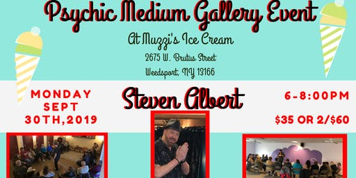 Steven Albert: Psychic Gallery Event - Muzzis 9/30