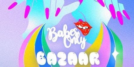 Babes Only Bazaar 9.0 tickets
