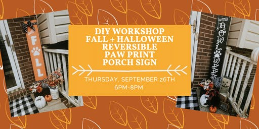 DIY Workshop: Fall + Halloween Reversible Paw Print Porch Sign