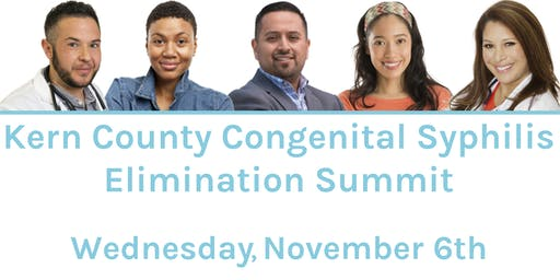 Kern County Congenital Syphilis Elimination Summit