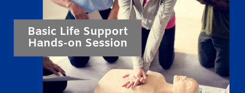 December 13 Basic Life Support Hands-On Session
