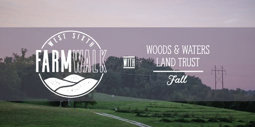 Farm Walks with Woods & Waters Land Trust -- Fall