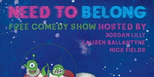 Need To Belong - Stand Up Comedy