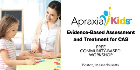 Evidence-Based Assessment and Treatment for CAS tickets