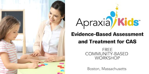 Evidence-Based Assessment and Treatment for CAS