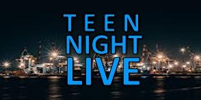 Teen Night Live NWA