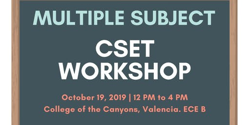 Multiple Subject CSET Workshop