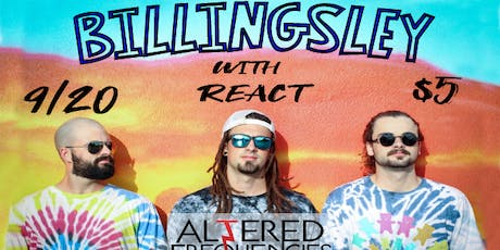 BILLINGSLEY and REACT - Live at AF tickets