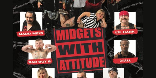 Midgets with an Attitude