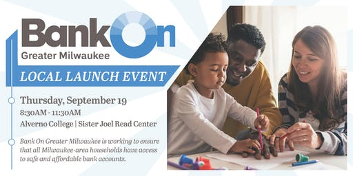 Bank On Greater Milwaukee Local Launch Event