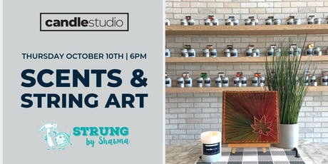 Scents and String Art with Strung by Shawna tickets