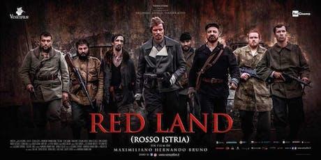 Presentación de la película RED LAND (Rosso Istria) tickets