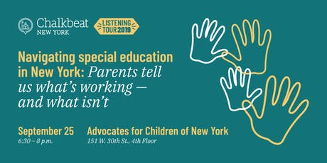 Navigating Special Education in New York: Parents tell us what's working — and what isn't tickets