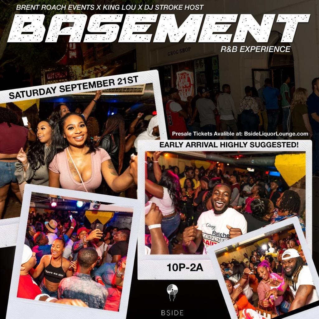 Basement – All R&B Experience – Tickets – B Side Lounge ...