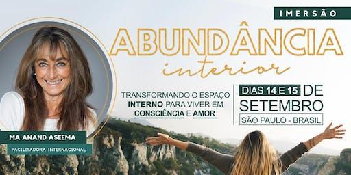 IMERSÃO DA ABUNDÂNCIA INTERIOR - Com Ma Anand Aseema facilitadora internacional