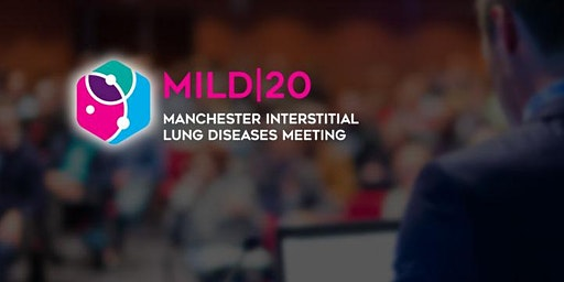 Manchester Interstitial Lung Diseases Meeting 2020