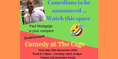 Comedy at The Cage tickets
