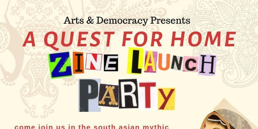 A Quest for Home: Zine Launch Party!
