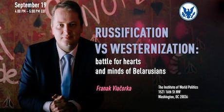 Russification vs Westernization: battle for hearts and minds of Belarusians tickets