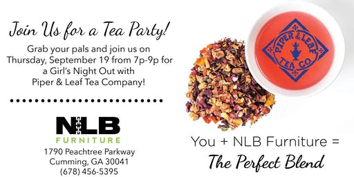 GNO - Tea Party with Piper & Leaf Tea Company!