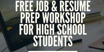 Free Job & Resume Prep Workshop for High School Students