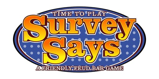 Survey Says Game at Murphy's Pub!