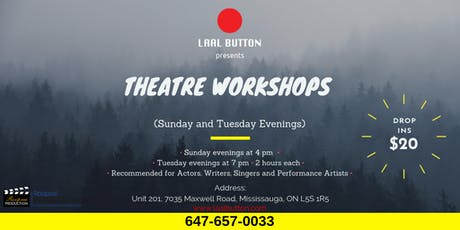 Theatre Workshops Every Tuesday and Sunday  tickets