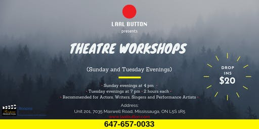 Theatre Workshops Every Tuesday and Sunday