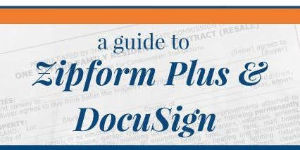 A Guide to zipForm Plus and DocuSign – Keller Williams - Fort Worth