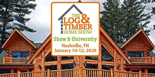 Nashville, TN 2020 Log & Timber Home Show
