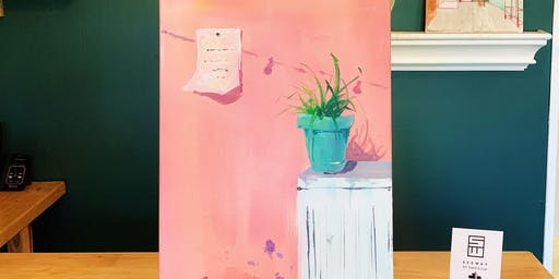 THINGS TO DO -PAINT & SIP EVENT: POTTED PLANTS-B
