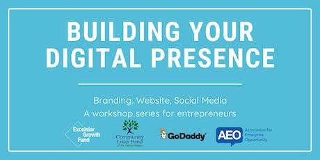 Building Your Digital Presence: Branding, Website, Social Media tickets