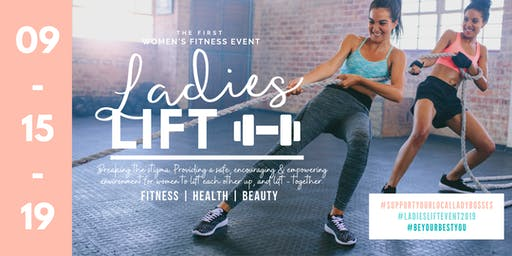 The First Official Ladies Lift Event - Summer 2019