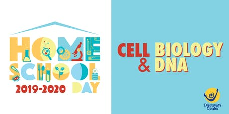 Homeschool Day: Cell Biology & DNA tickets