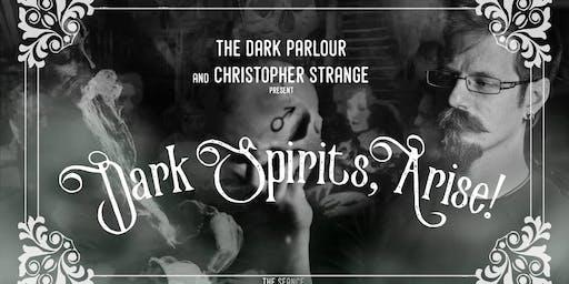 Dark Spirits, Arise!