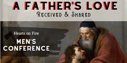 2020 Hearts on Fire Catholic Men's Conference