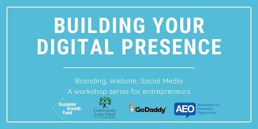 Building Your Digital Presence: Branding, Website, Social Media
