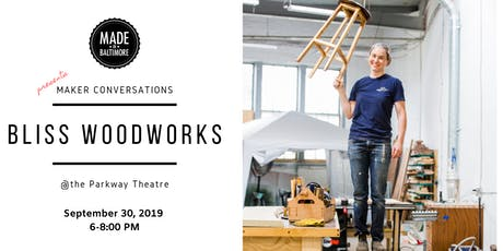 Maker Conversation with Bliss Woodworks tickets