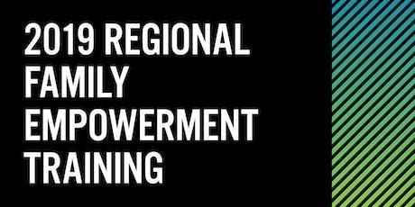 2019 Regional Family Empowerment Training tickets