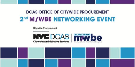 (DCAS) Office of Citywide Procurement 2nd M/WBE Networking Event tickets