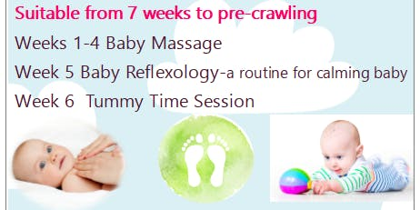 6 Week First Step Course - Baby Massage, Baby Reflexology and Tummy Time