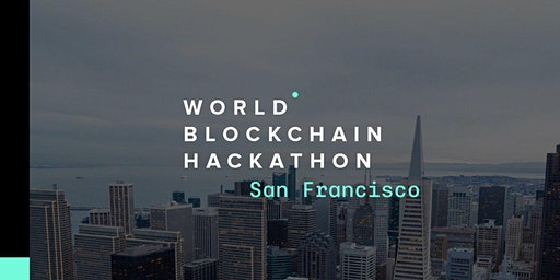 World Blockchain Hackathon, San Francisco